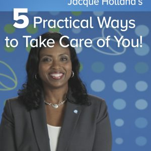 Read Article Five Practical Ways to Take Care of You